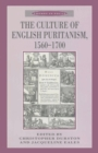 Image for The Culture of English Puritanism 1560-1700