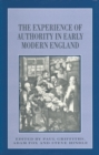 Image for The experience of authority in early modern England