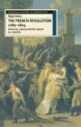 Image for The French Revolution, 1789-1804  : authority, liberty, and the search for stability