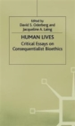 Image for Human lives  : critical essays on consequentialist bioethics