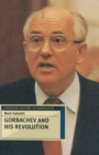 Image for Gorbachev and his revolution