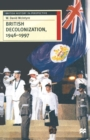 Image for British decolonization, 1946-1997  : when, why and how did the British Empire fall?
