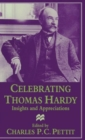 Image for Celebrating Thomas Hardy : Insights and Appreciations