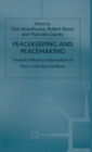 Image for Peacekeeping and peacemaking  : towards effective intervention in post-cold war conflicts