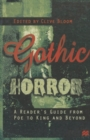 Image for Gothic horror  : a reader's guide from Poe to King and beyond