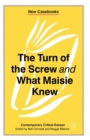 Image for The turn of the screw and What Maisie knew