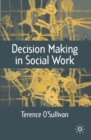 Image for Decision-making in social work