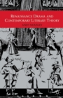 Image for Renaissance drama and contemporary literary theory