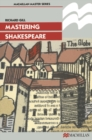 Image for Mastering Shakespeare