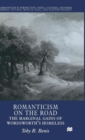 Image for Romanticism on the road  : the marginal gains of Wordsworth's homeless