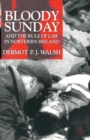 Image for Bloody Sunday and the rule of law in Northern Ireland