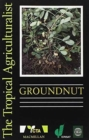 Image for The Tropical Agriculturalist Groundnuts
