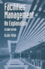 Image for Facilities management  : an explantion