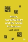 Image for Ethics, accountability and the social professions