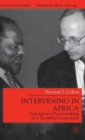 Image for Intervening in Africa  : superpower peacemaking in a troubled continent