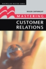 Image for Mastering customer relations