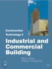 Image for Construction technology 2  : industrial and commercial building : Part. 2