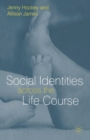 Image for Social identities across the life course