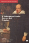 Image for A Shakespeare reader  : sources and criticism
