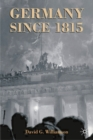 Image for Germany since 1815  : a nation forged and renewed