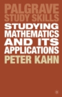 Image for Studying mathematics and its applications