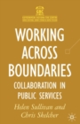 Image for Working across boundaries  : collaboration in public services