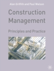 Image for Construction management  : principles and practice