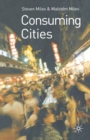 Image for Consuming cities