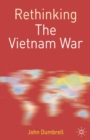 Image for Rethinking the Vietnam War