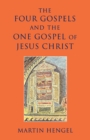 Image for Four Gospels and the One Gospel of Jesus Christ