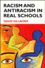 Image for Racism and antiracism in real schools  : theory, policy, practice