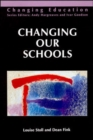 Image for Changing our schools