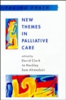 Image for New themes in palliative care