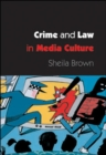 Image for Crime and law in media culture