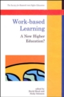 Image for Work-based learning  : a new higher education?