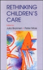 Image for Re-thinking children's care