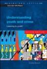 Image for Understanding youth and crime  : listening to youth?