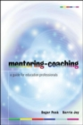 Image for Mentoring-coaching  : a guide for education professionals