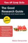 Image for The good research guide  : for small-scale social research projects