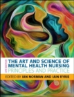 Image for The art and science of mental health nursing  : principles and practice