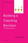 Image for Building a coaching business  : ten steps to success
