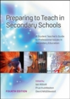 Image for Preparing to teach in secondary schools  : a student teacher's guide to professional issues in secondary education