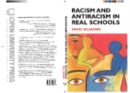 Image for Racism and antiracism in real schools: theory, policy, practice