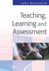 Image for Teaching, learning and assessment