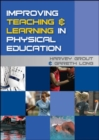 Image for Improving Teaching and Learning in Physical Education