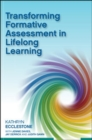 Image for Transforming formative assessment in lifelong learning
