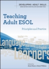 Image for Teaching adult ESOL  : principles and practice