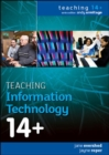 Image for Teaching information technology 14+