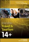 Image for Teaching travel and tourism 14+