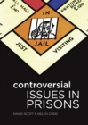 Image for Controversial issues in prisons